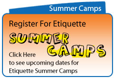 Manners & Etiquette Rules - Summer Camp Etiquette School - The Etiquette Factory